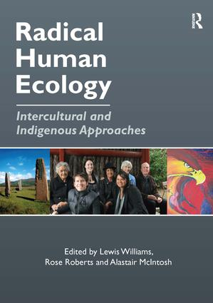 Radical Human Ecology: Intercultural and Indigenous Approaches (Hardback) book cover