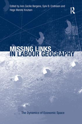 Missing Links in Labour Geography: 1st Edition (Hardback) book cover