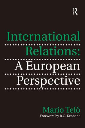 International Relations: A European Perspective: 1st Edition (Hardback) book cover