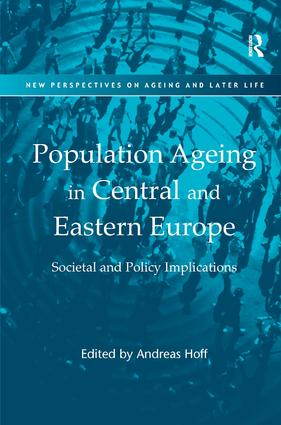 Population Ageing in Central and Eastern Europe: Societal and Policy Implications, 1st Edition (Hardback) book cover