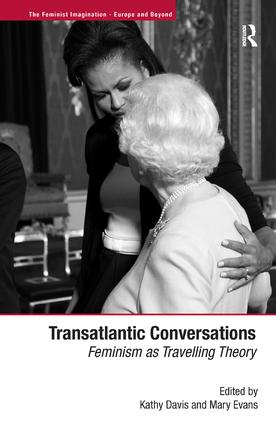 Transatlantic Conversations: Feminism as Travelling Theory (Hardback) book cover