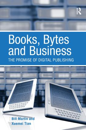 Books, Bytes and Business: The Promise of Digital Publishing book cover