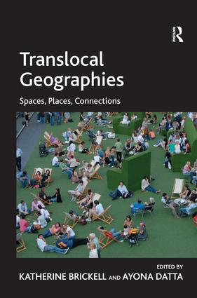Translocal Geographies: Spaces, Places, Connections, 1st Edition (Hardback) book cover