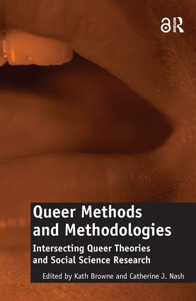 Queer Methods and Methodologies: Intersecting Queer Theories and Social Science Research (Hardback) book cover