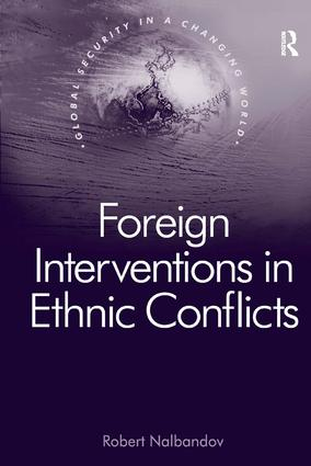 Foreign Interventions in Ethnic Conflicts book cover