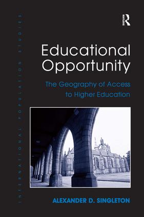 Educational Opportunity: The Geography of Access to Higher Education, 1st Edition (Paperback) book cover