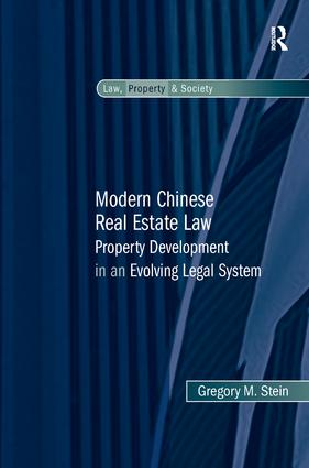 Modern Chinese Real Estate Law: Property Development in an Evolving Legal System (Hardback) book cover