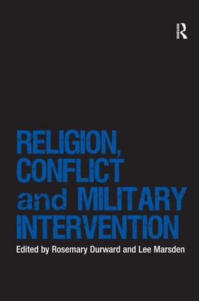 Religion, Conflict and Military Intervention book cover