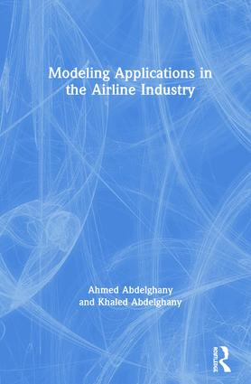 Modeling Applications in the Airline Industry: 1st Edition (Hardback) book cover