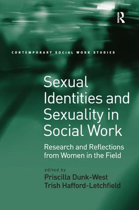 Sexual Identities and Sexuality in Social Work: Research and Reflections from Women in the Field, 1st Edition (Hardback) book cover