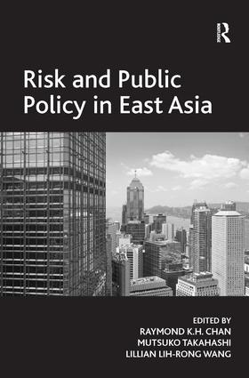 Risk and Public Policy in East Asia (Hardback) book cover