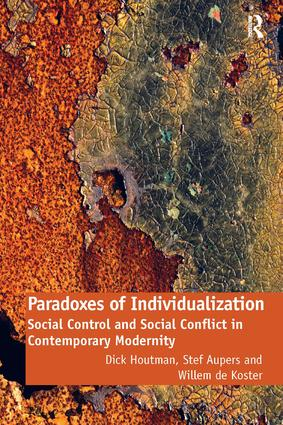 Paradoxes of Individualization: Social Control and Social Conflict in Contemporary Modernity, 1st Edition (Paperback) book cover