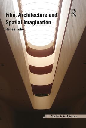 Film, Architecture and Spatial Imagination