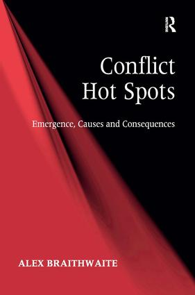 Conflict Hot Spots: Emergence, Causes and Consequences (Hardback) book cover