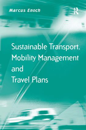 Sustainable Transport, Mobility Management and Travel Plans (Hardback) book cover