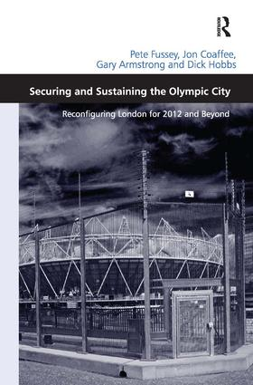 Securing and Sustaining the Olympic City: Reconfiguring London for 2012 and Beyond (Hardback) book cover