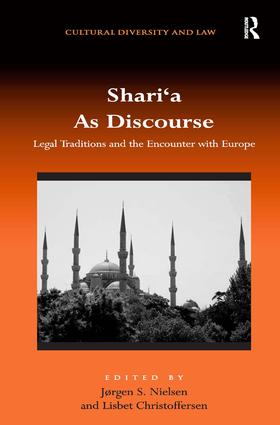 Shari'a As Discourse: Legal Traditions and the Encounter with Europe (Hardback) book cover