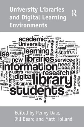 University Libraries and Digital Learning Environments (Hardback) book cover