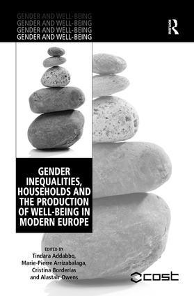 Gender Inequalities, Households and the Production of Well-Being in Modern Europe book cover