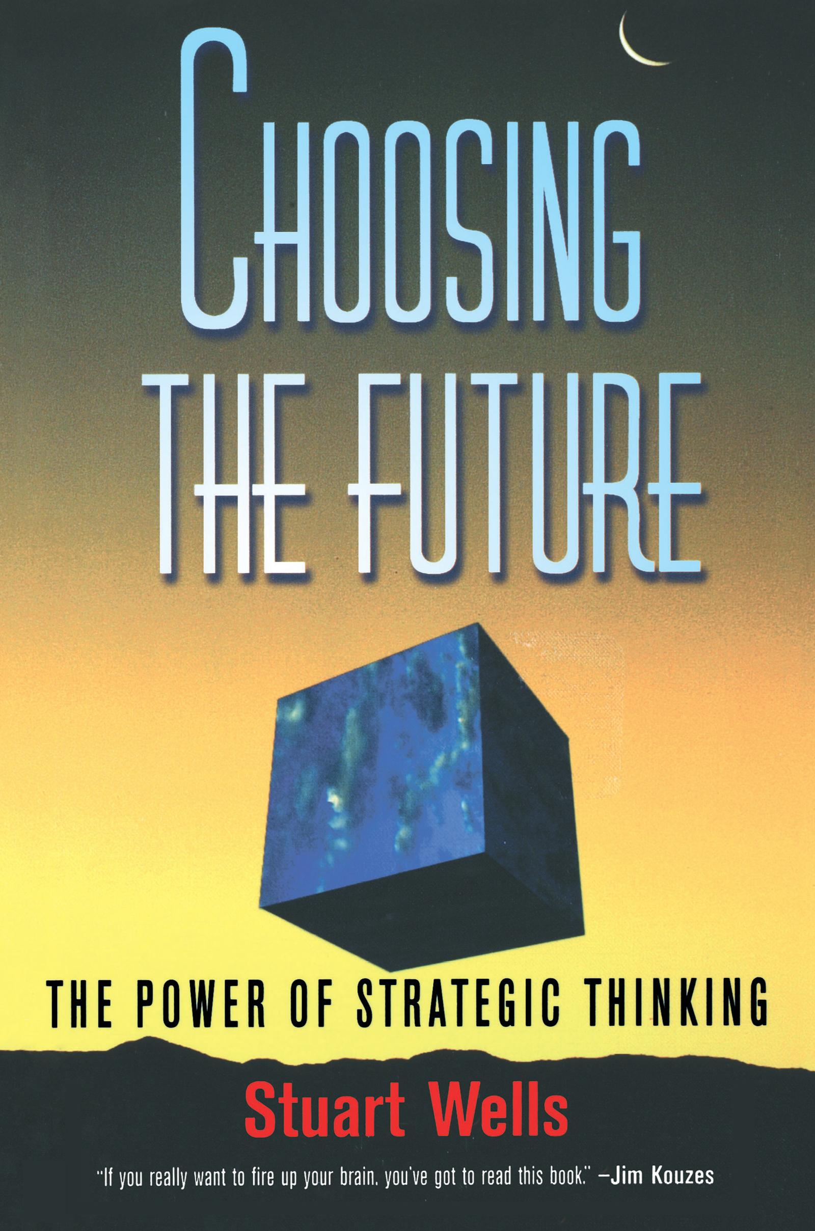 Choosing the Future