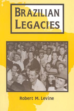 Brazilian Legacies: 1st Edition (Paperback) book cover