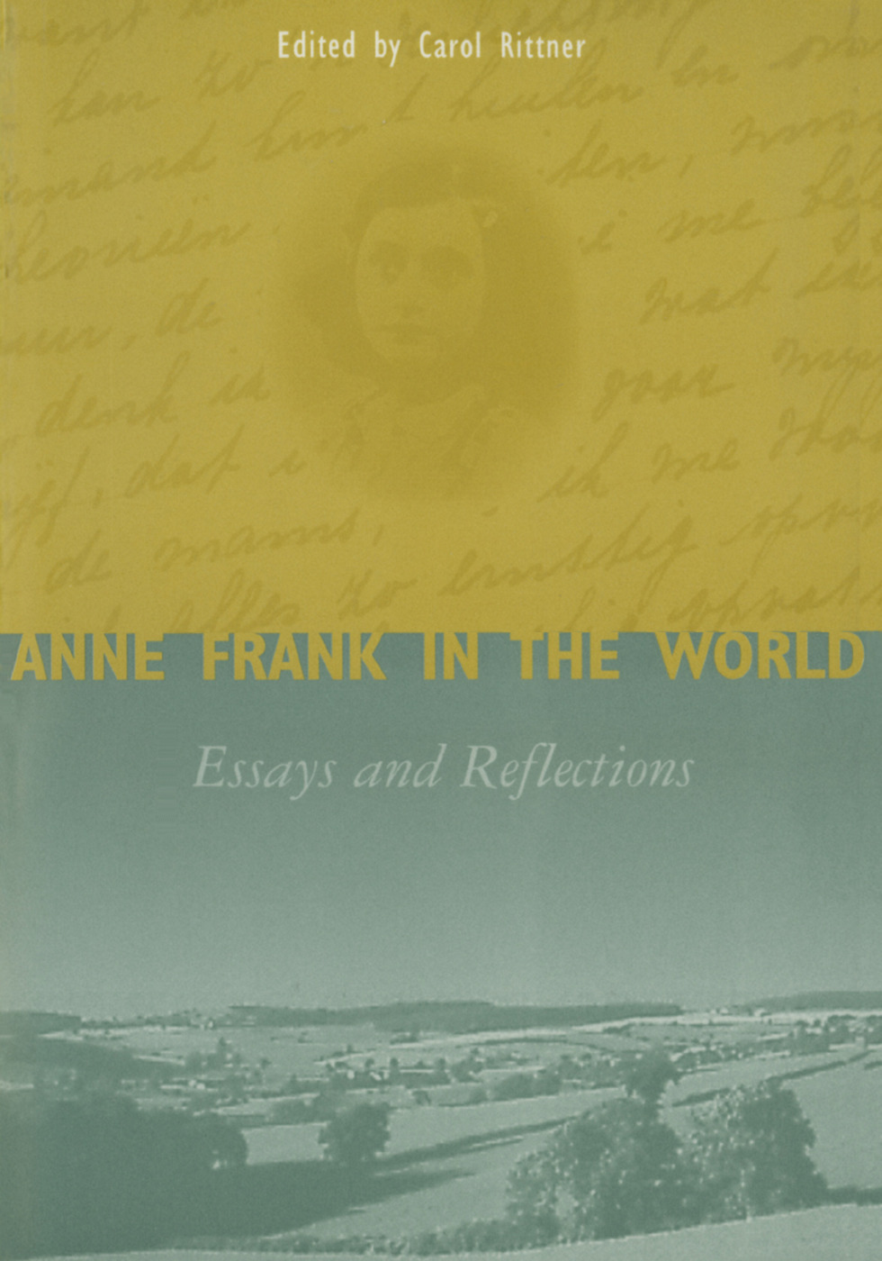 Anne Frank in the World: Essays and Reflections, 1st Edition (Paperback) book cover