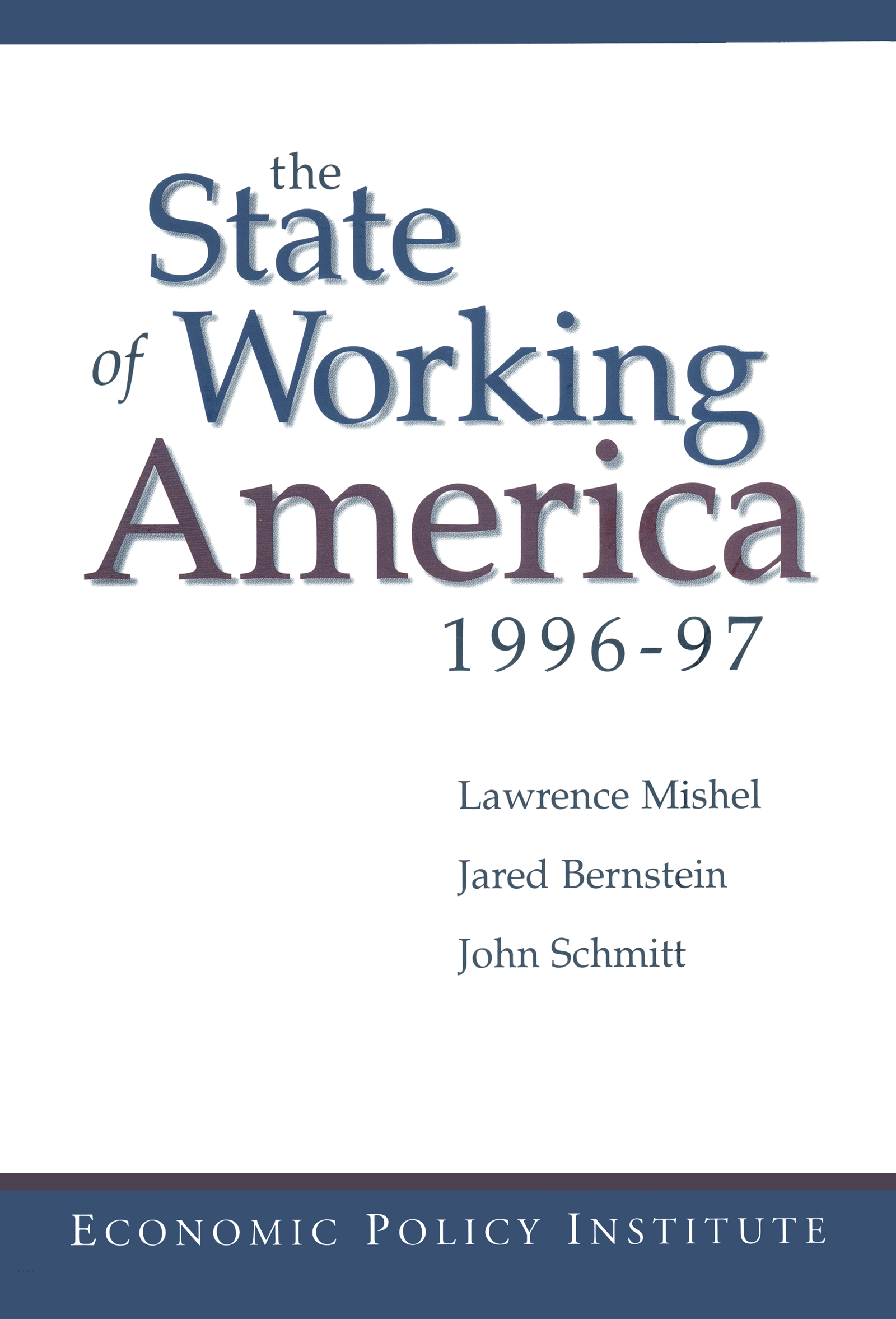 The State of Working America: 1996-97, 4th Edition (Hardback) book cover