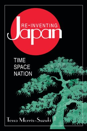Re-inventing Japan: Nation, Culture, Identity: Nation, Culture, Identity, 1st Edition (Paperback) book cover