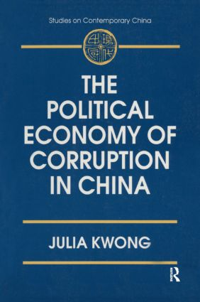 The Political Economy of Corruption in China: 1st Edition (Paperback) book cover