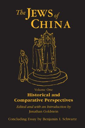 The Jews of China: v. 1: Historical and Comparative Perspectives: 1st Edition (Paperback) book cover