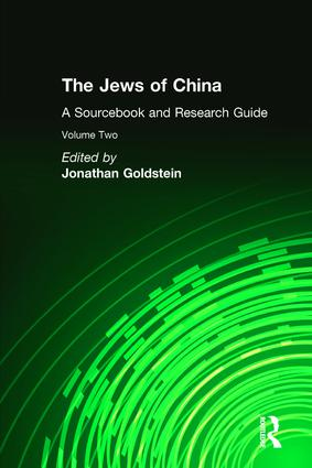 The Jews of China: v. 2: A Sourcebook and Research Guide: 1st Edition (Hardback) book cover
