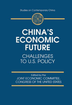 China's Economic Future: Challenges to U.S.Policy, 1st Edition (Paperback) book cover
