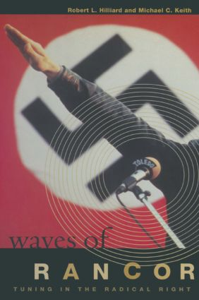 Waves of Rancor: Tuning into the Radical Right: Tuning into the Radical Right, 1st Edition (Hardback) book cover