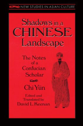 Shadows in a Chinese Landscape: Chi Yun's Notes from a Hut for Examining the Subtle: Chi Yun's Notes from a Hut for Examining the Subtle, 1st Edition (Paperback) book cover