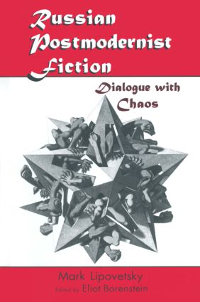 Russian Postmodernist Fiction: Dialogue with Chaos: Dialogue with Chaos, 1st Edition (Paperback) book cover
