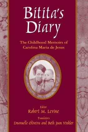 Bitita's Diary: The Autobiography of Carolina Maria de Jesus: The Autobiography of Carolina Maria de Jesus, 1st Edition (Paperback) book cover