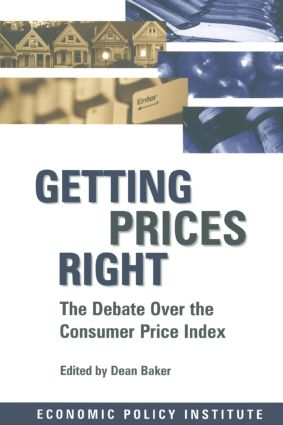 Getting Prices Right: Debate Over the Consumer Price Index