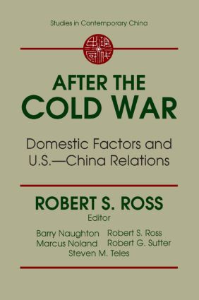 After the Cold War: Domestic Factors and U.S.-China Relations: Domestic Factors and U.S.-China Relations, 1st Edition (Paperback) book cover