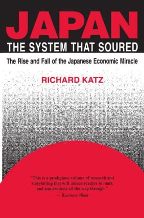 Japan, the System That Soured: 1st Edition (Paperback) book cover
