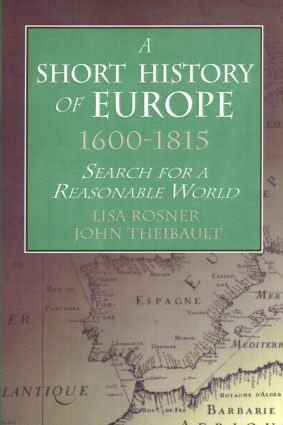 A Short History of Europe, 1600-1815: Search for a Reasonable World, 1st Edition (Paperback) book cover