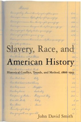 Slavery, Race and American History