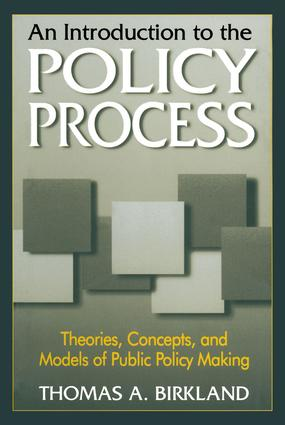 An Introduction to the Policy Process: Theories, Concepts and Models of Public Policy Making book cover