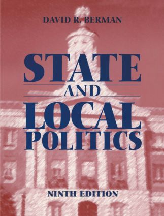 State and Local Politics: 9th Edition (Paperback) book cover