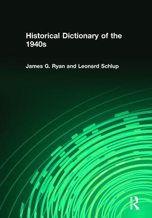 Historical Dictionary of the 1940s: 1st Edition (Hardback) book cover