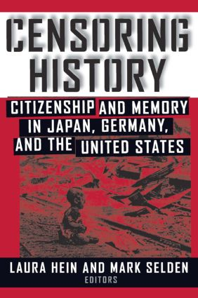 Censoring History: Perspectives on Nationalism and War in the Twentieth Century: Perspectives on Nationalism and War in the Twentieth Century, 1st Edition (Paperback) book cover
