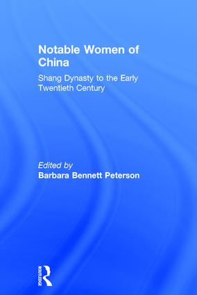 Notable Women of China: Shang Dynasty to the Early Twentieth Century book cover