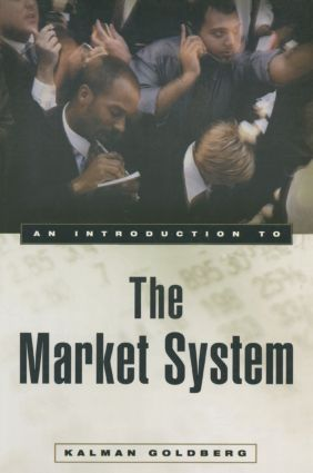 An Introduction to the Market System: 1st Edition (Paperback) book cover