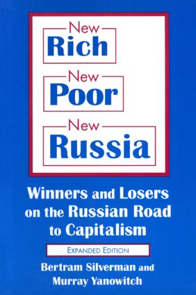 New Rich, New Poor, New Russia: Winners and Losers on the Russian Road to Capitalism: Winners and Losers on the Russian Road to Capitalism, 2nd Edition (Paperback) book cover