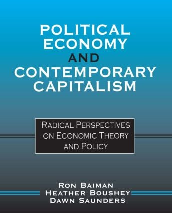 Political Economy and Contemporary Capitalism: Radical Perspectives on Economic Theory and Policy, 1st Edition (Paperback) book cover