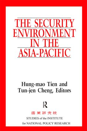 The Security Environment in the Asia-Pacific: 1st Edition (Paperback) book cover